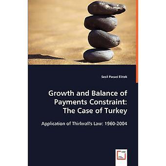 Vækst og betalingsbalancen begrænsning sagen om Tyrkiet af Elitok & Secil Pacaci