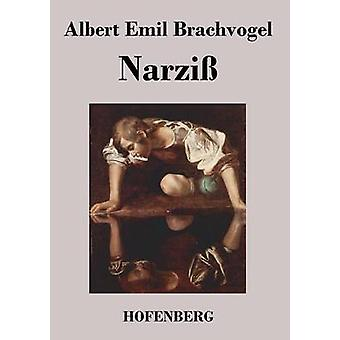 Narzi af Albert Emil Brachvogel
