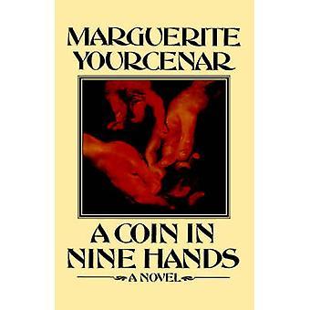 A Coin in Nine Hands by Professor Marguerite Yourcenar - Dori Katz -