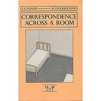 Correspondence across a Room by IVANOV - 9780910395113 Book