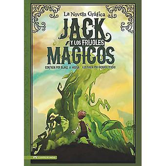 Jack y Los Frijoles Magicos - La Novela Grafica by Hans Christian Ande