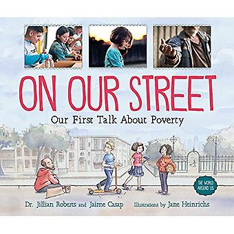On Our Street - Our First Talk about Poverty by Jillian Roberts - 9781