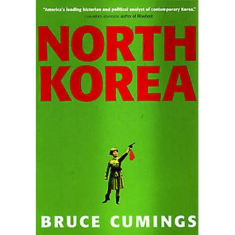 North Korea - Another Country by Bruce Cumings - 9781565849402 Book