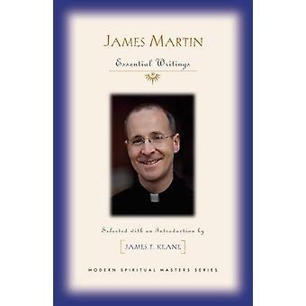 James Martin - Essential Writings by James T. Keane - 9781626982130 Bo