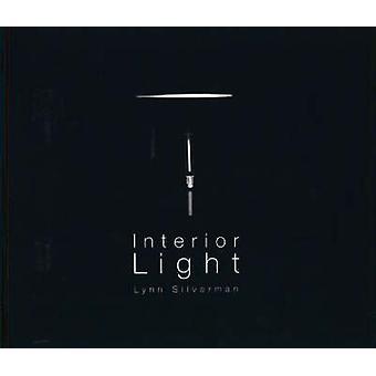 Interior Light by Lynn Silverman - Lynn Silverman - 9781899235704 Book