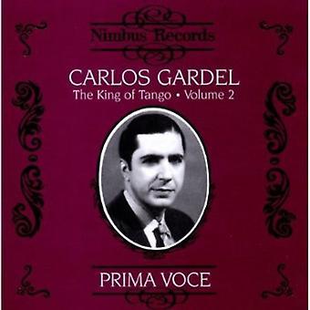 Carlos Gardel - König des Tango, Vol. 2: Prima Voce [CD] USA Import