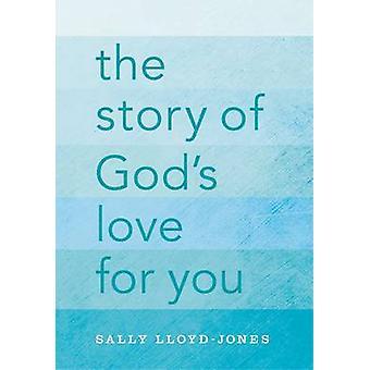Het verhaal van de liefde van God voor u - een alleen-tekst editie van de Jezus-Sto