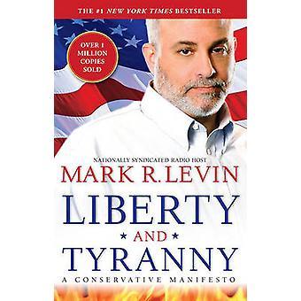 Wolności i tyranii - konserwatywny manifest Mark Levin R - 97814
