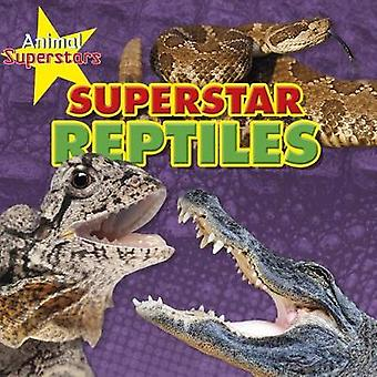 Reptile Superstars by Reptile Superstars - 9781474765220 Book
