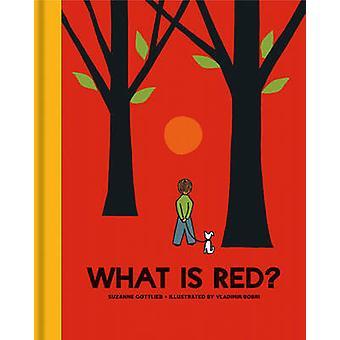 What is Red? by Suzanne Gottlieb - Vladimir Bobri - 9781851244584 Book