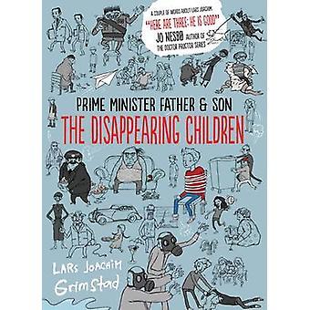 The Disappearing Children by Lars Joachim Grimstad - Don Bartlett - S