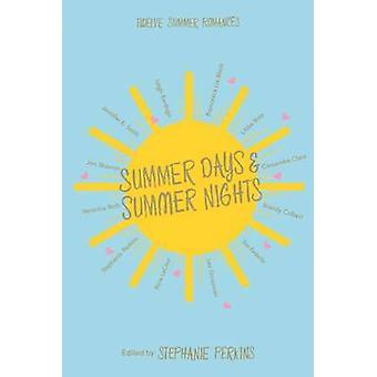 Dias de verão e noites de verão - doze Romances (Ed. principal mercado de verão