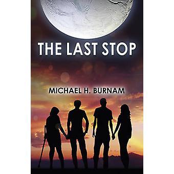 Det sista stoppet av Michael H. Burnam - 9781785351174 bok