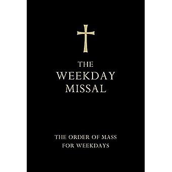 The Weekday Missal: The New Translation of the Order of Mass for Weekdays