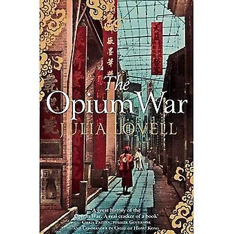 La guerre de l'Opium: Drogues, rêves et the Making of China