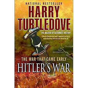 Guerre de Hitler: la guerre qui est venu tôt