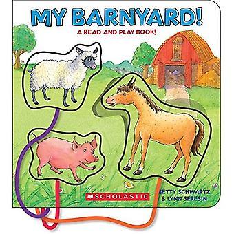 Mijn Barnyard!: een lees- en Play boek!