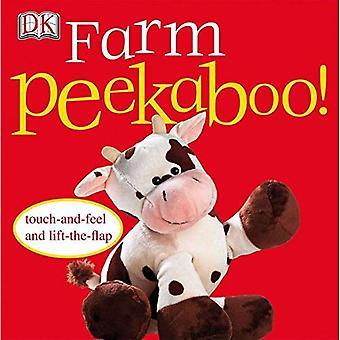Farm Peekaboo! (Touch och känsla Action Flap bok)