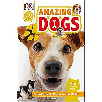 Amazing Dogs (DK Readers: Level 2)