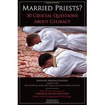 Gifte sig med präster?: 30 avgörande frågor om celibat