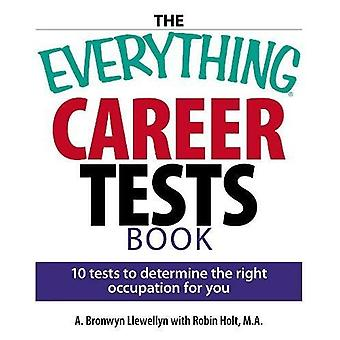 The  Everything  Careers Test Book: 10 Tests to Determine the Right Occupation for You (Everything)