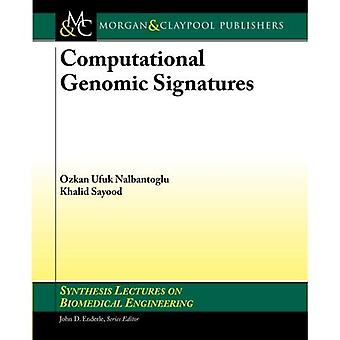 Computational Genomic Signatures (Synthesis Lectures on Biomedical Engineering)