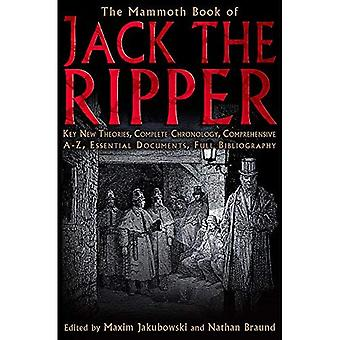 The Mammoth Book of Jack the Ripper (Mammoth Book of) (Mammoth Book of)
