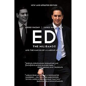 Ed: Milibands och skapandet av en Labourledare