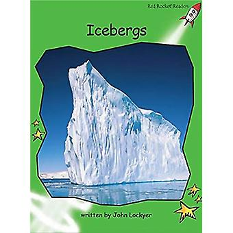 Icebergs: Level 4: Early (Red Rocket Readers: Non-fiction Set B)