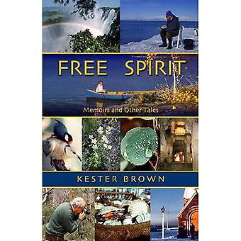 Free Spirit: Illustrated Memoirs and Related Tales