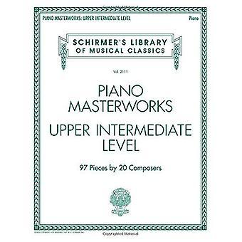 Schirmer's Library Of Musical Classics Volume 2111: Piano Masterworks - Upper Intermediate Level