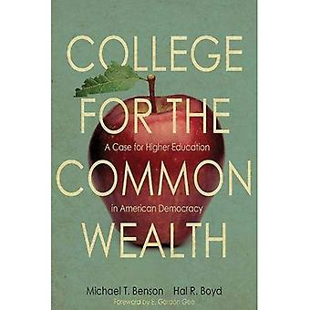 College for the Commonwealth: A Case for Higher Education in American Democracy