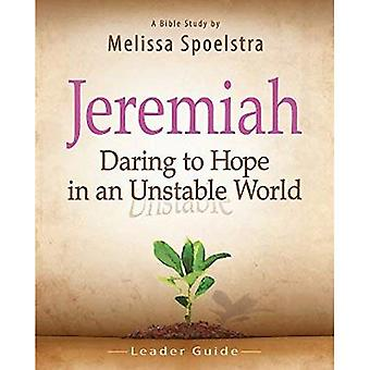 Jeremiah, Leader Guide: Daring to Hope in an Unstable World