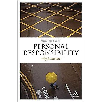 Persoonlijke verantwoordelijkheid: Waarom dat van belang (denk nu)