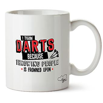 Hippowarehouse I Throw Darts Because Throwing People Is Frowned Upon Printed Mug Cup Ceramic 10oz