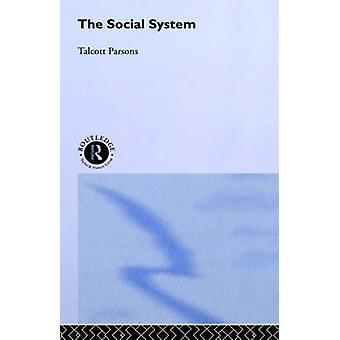 Social System The by Parsons & Talcott