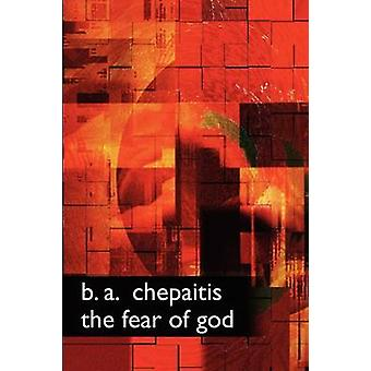 The Fear of God by Chepaitis & B. & A.