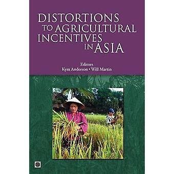 Distortions to Agricultural Incentives in Asia by Anderson & Kym