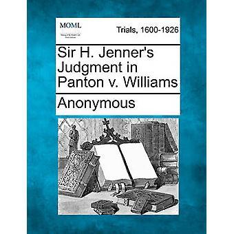 Sir H. Jenners Urteil Panton v. Williams von anonym