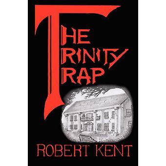 فخ الثالوث كينت آند روبرت
