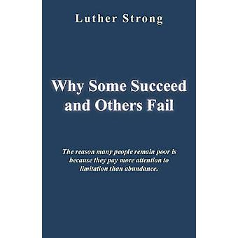 Why Some Succeed and Others Fail by Strong & Luther