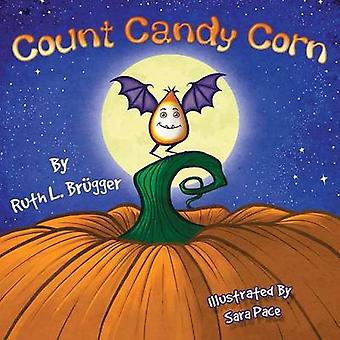 Count Candy Corn by Brgger & Ruth L.