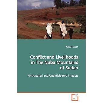 Conflict and Livelihoods  in The Nuba Mountains of  Sudan by Hassan & Jamila