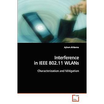 Inmenging in IEEE 802.11 WLAN's door Albanië & Ayham