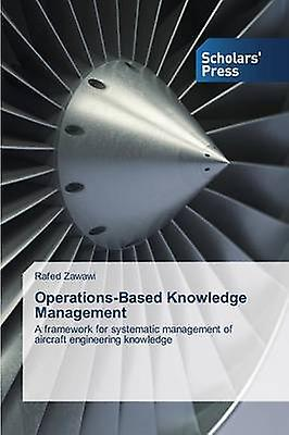 OperationsBased Knowledge ManageHommest by Zawawi Rafed