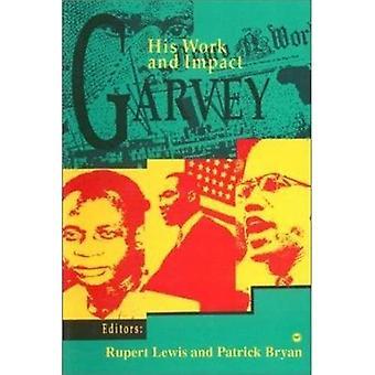Garvey: Hans arbete och effekt