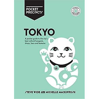 Tokyo Pocket Precincts: A Pocket Guide to the City's� Best Cultural Hangouts, Shops, Bars and Eateries (Pocket Precincts)