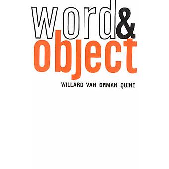 Word and Object by Willard Van Orman Quine - 9780262670012 Book