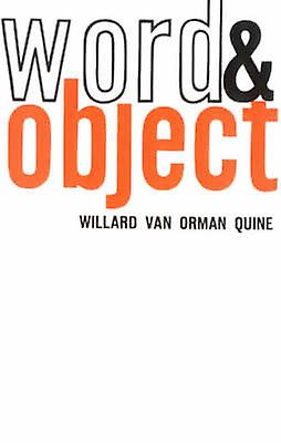 Word and Object by Willard Van Orhomme Quine - 9780262670012 Book