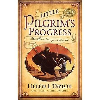 Little Pilgrim's Progress - From John Bunyan's Classic (60th) by Helen